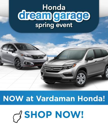 Honda Dream Garage Sales Event at Vardaman Honda