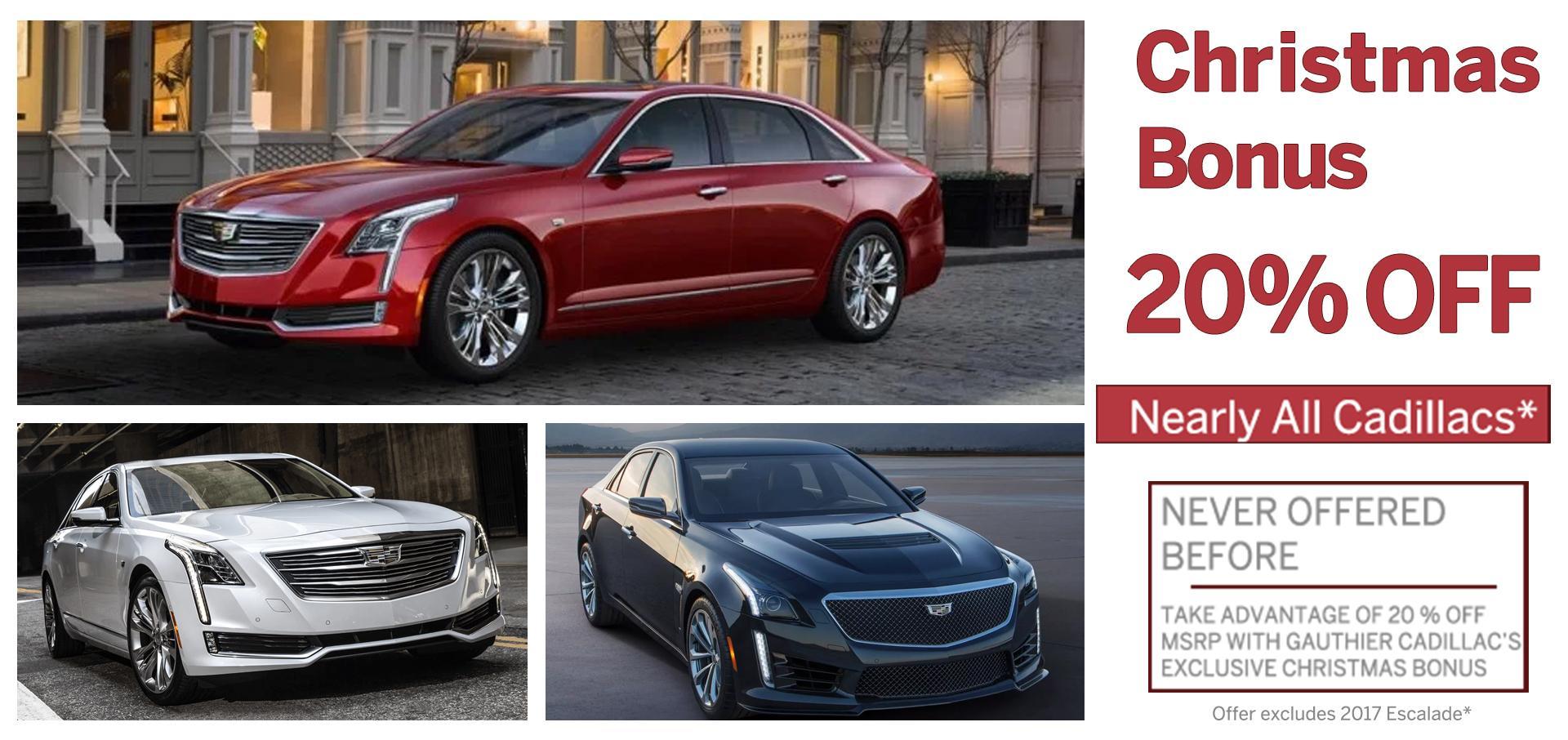 Cadillac 20% Off - Christmas Bonus