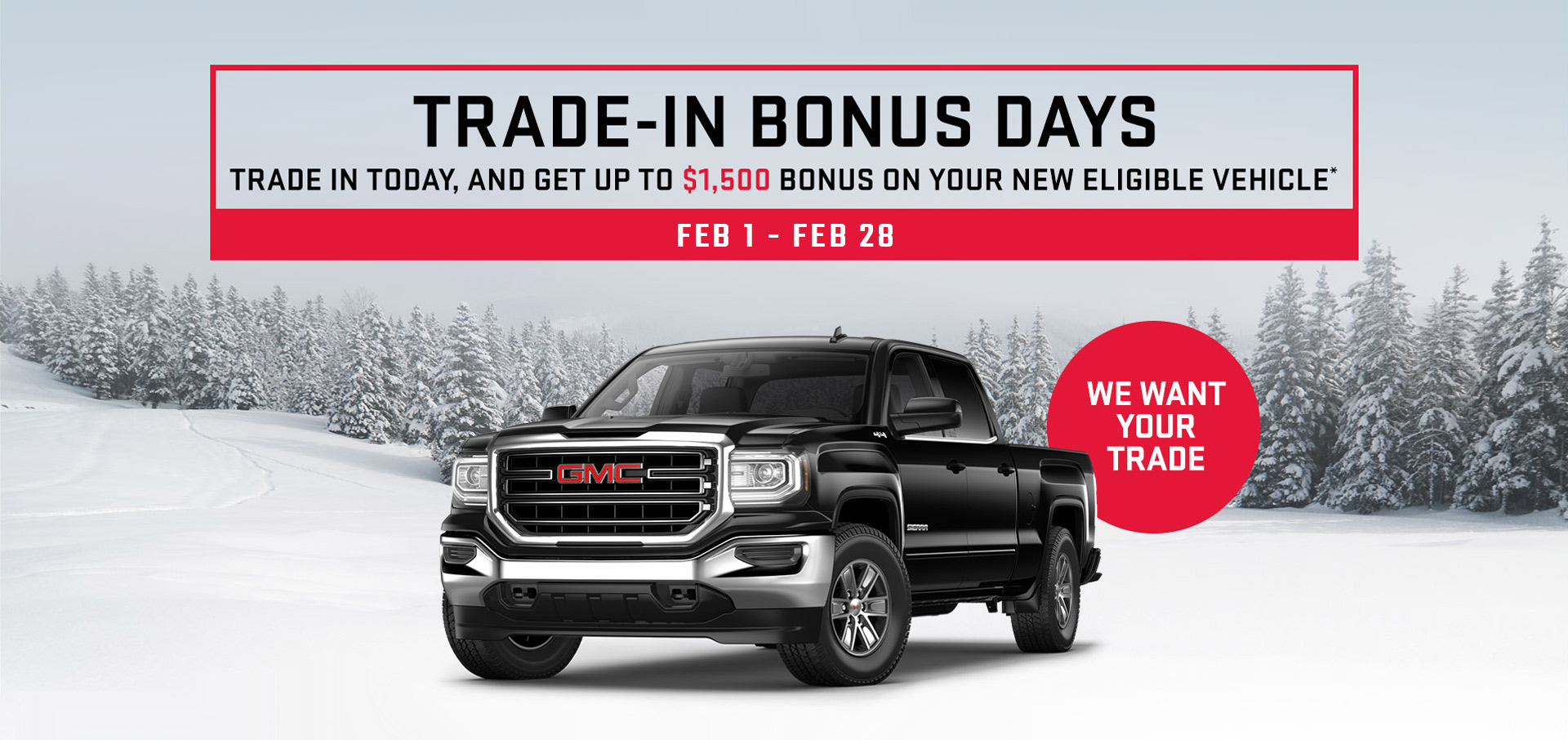 $1500 Trade-In Bonus