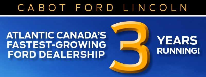Atlantic Canada's fastest growing Ford dealership, 3 years running!