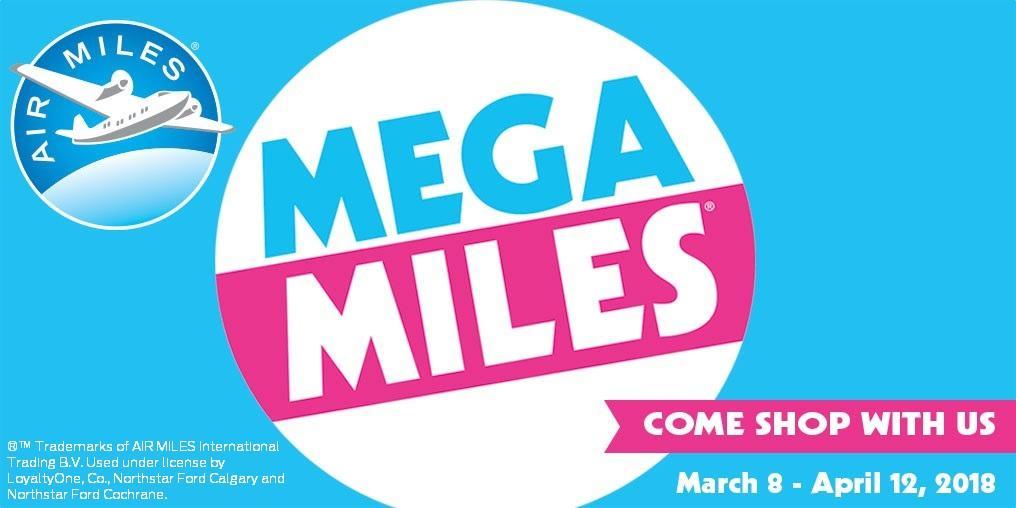 Northstar Ford Air Miles® Mega Miles® Reward Miles Event