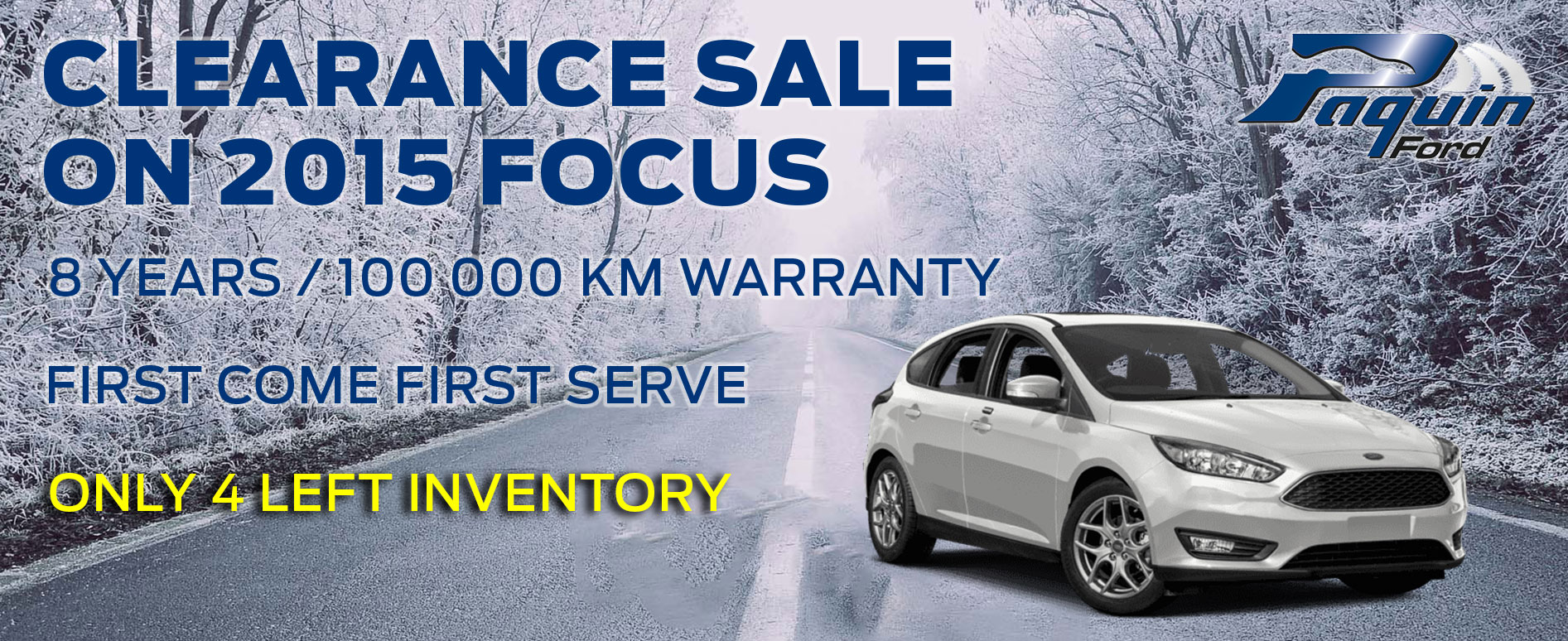 Ford Focus 2015 Paquin Ford Clearance