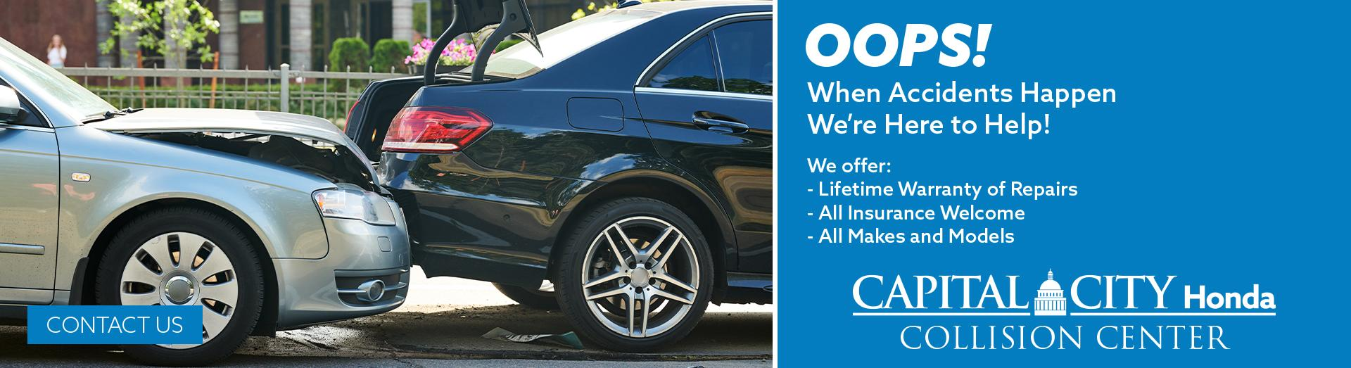 When Accidents Happen, We're Here to Help!