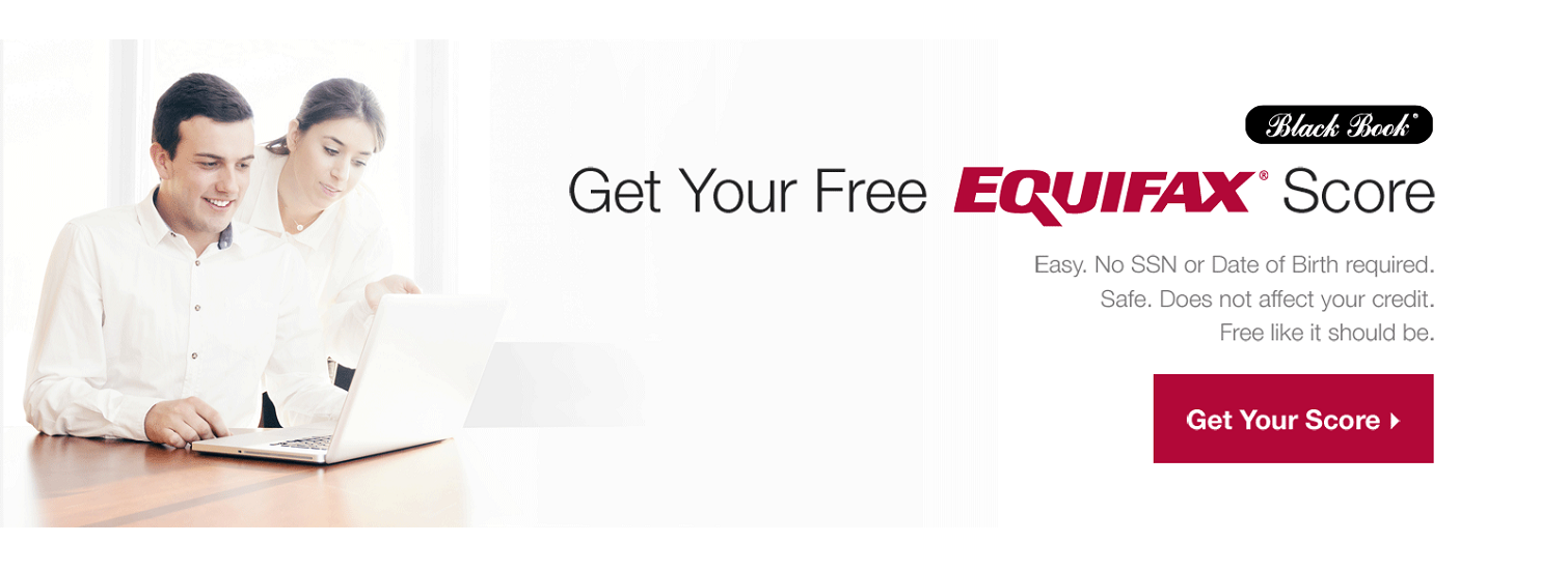 Get your free Equifax score