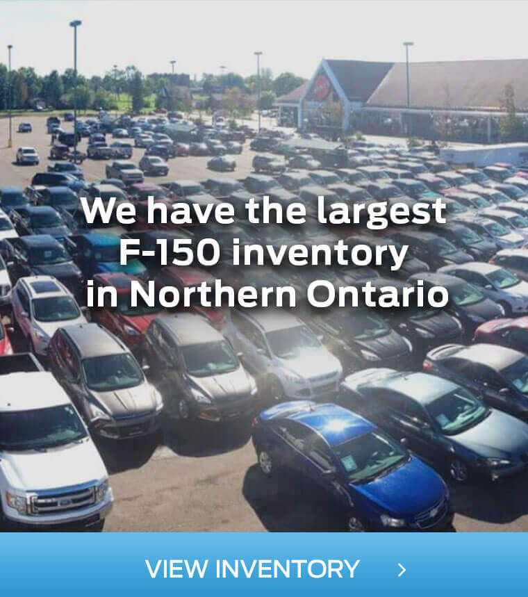 The Largest F-150 inventory in Northern Ontario