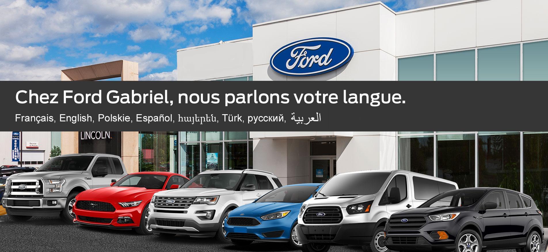 Ford Lincoln Gabriel Montreal Français, English, Polskie, Español, հայերեն, Türk, русский, العربية