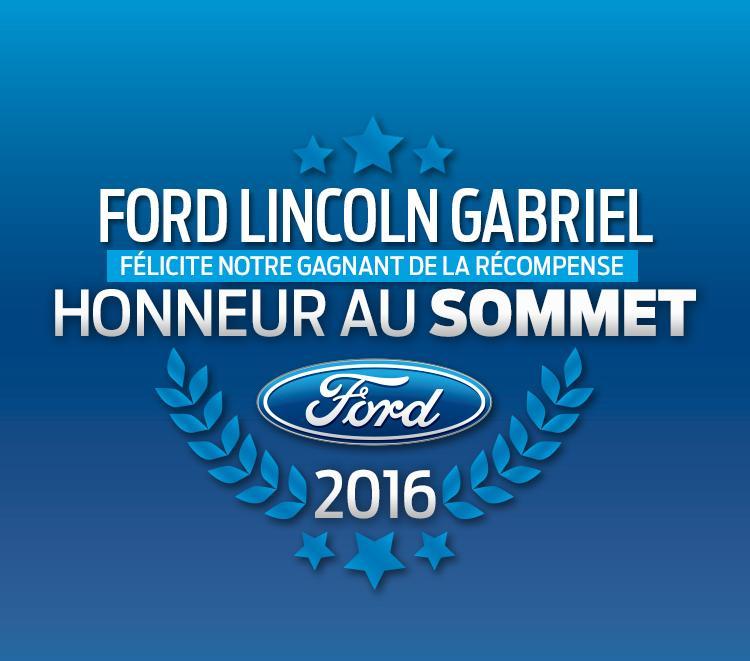 Honneur au Sommet Ford Lincoln Gabriel