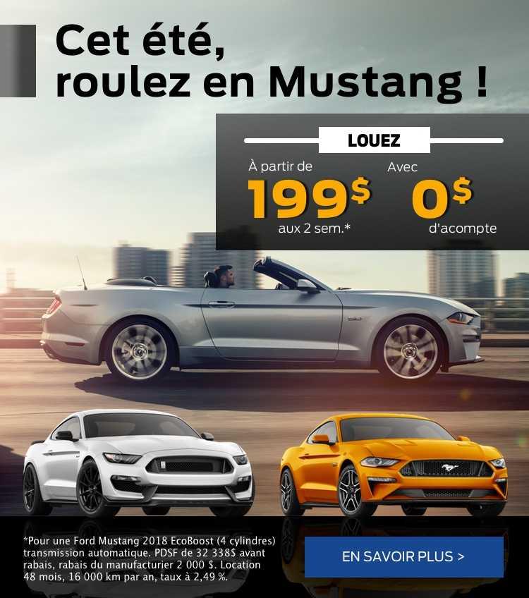 Cet été roules en Mustang pour 199$ aux 2 semaines seulement
