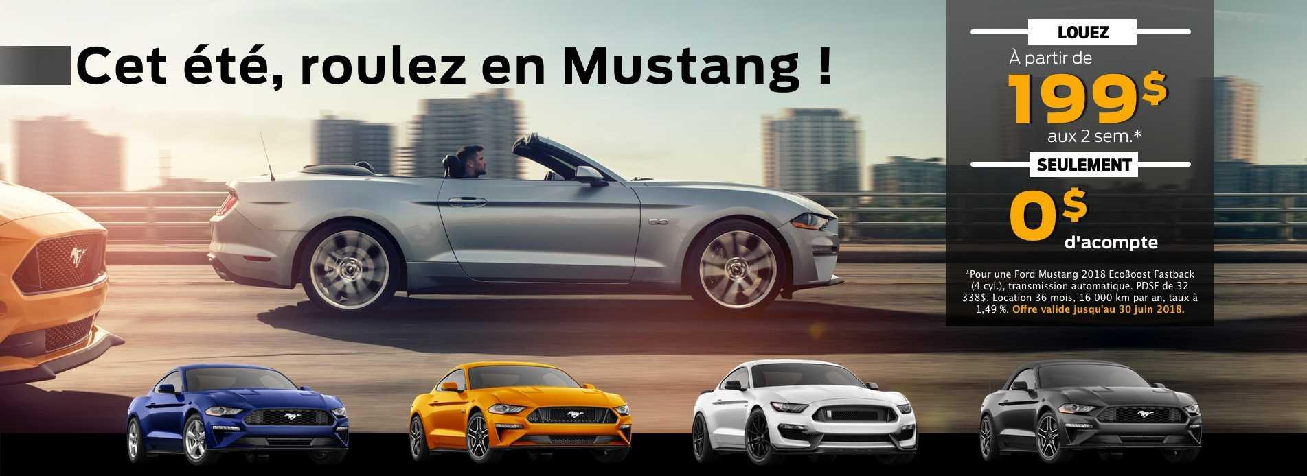 Roulez en Mustang pour 199$ aux 2 semaines