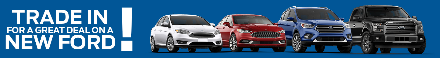 Trade in for a great deal on a new Ford!