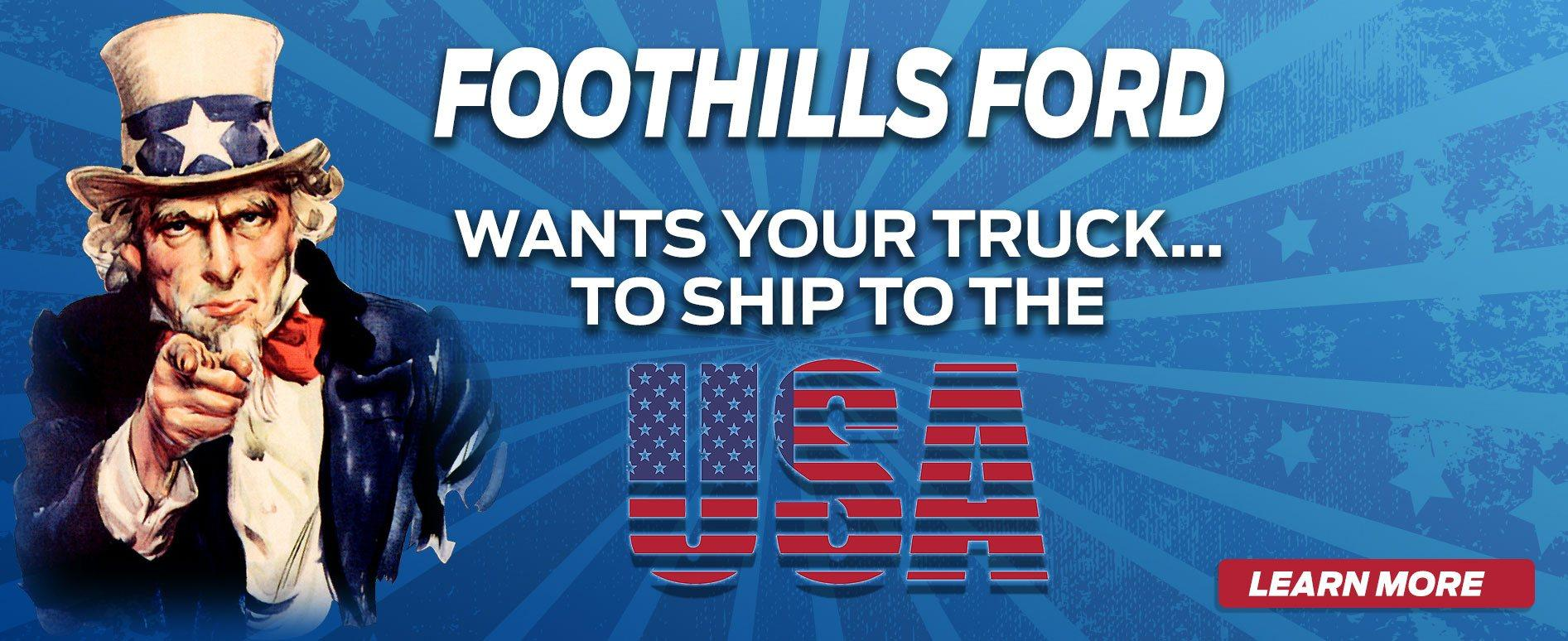 Foothills Ford Wants Your Vehicle To Ship To The U.S.