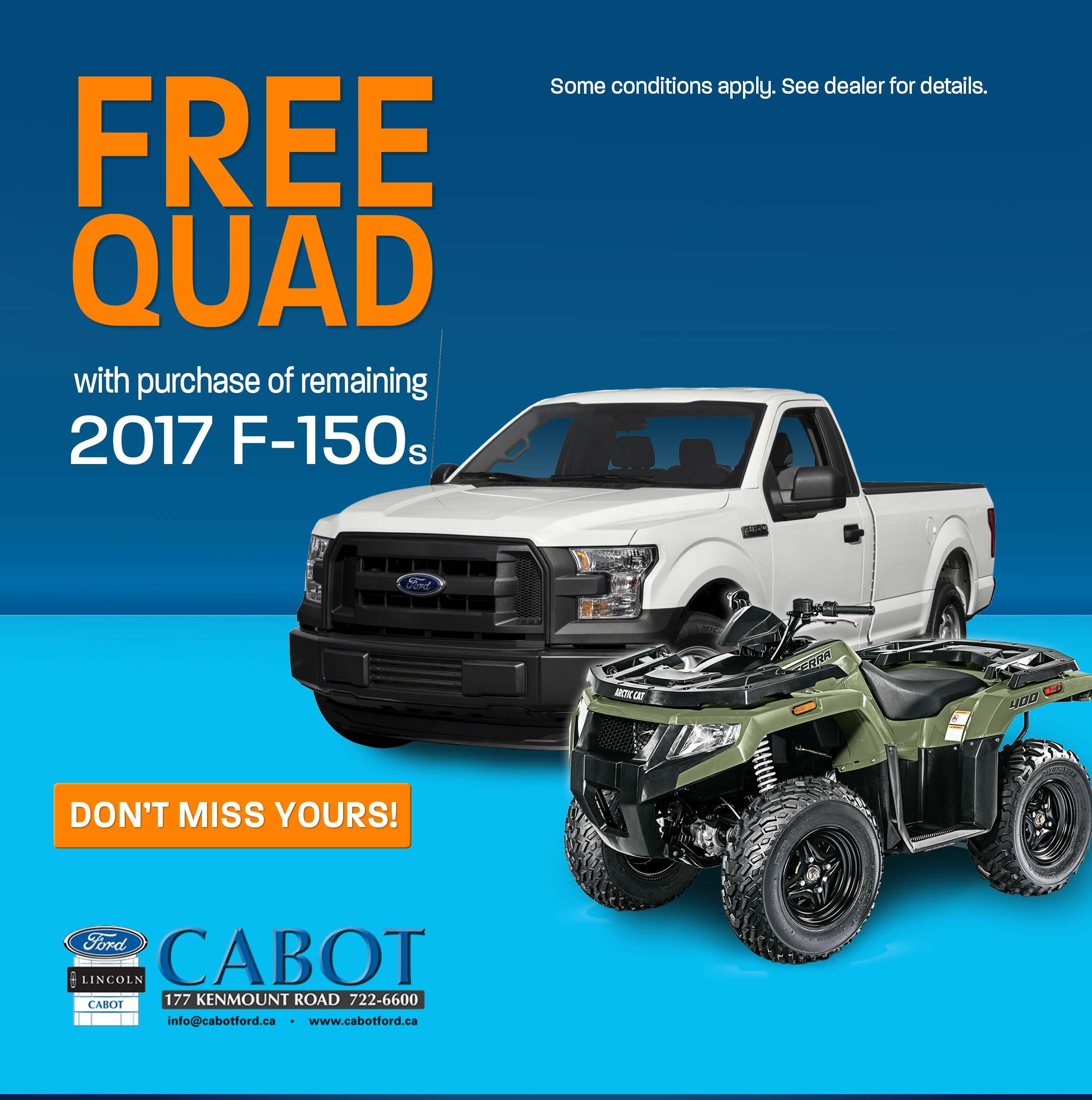 Free Quad with purchase of remaining 2017 F-150S