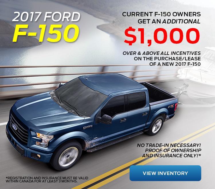 $1000 Renewal Bonus 2017 F-150 at Cariboo Ford