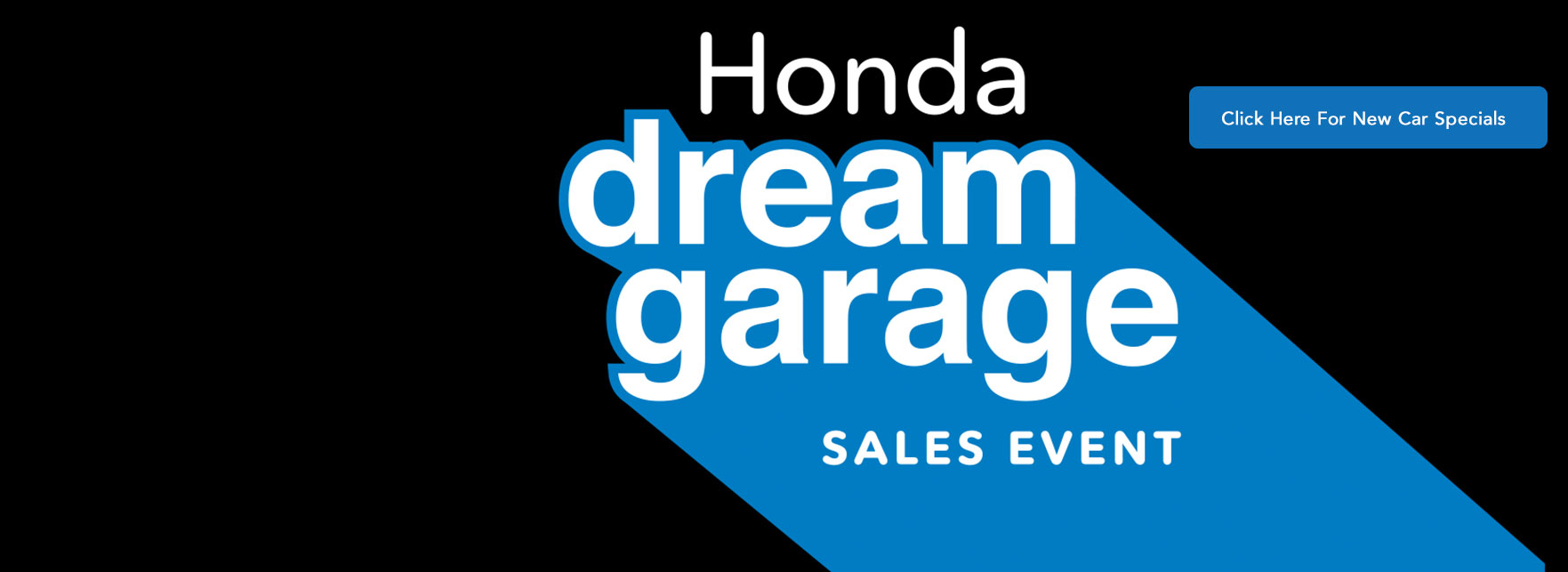 Honda Dream Garage Sales Event