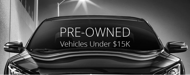Pre-Owned Vehicles under $15K