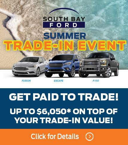 Get Paid to Trade at South Bay Ford!