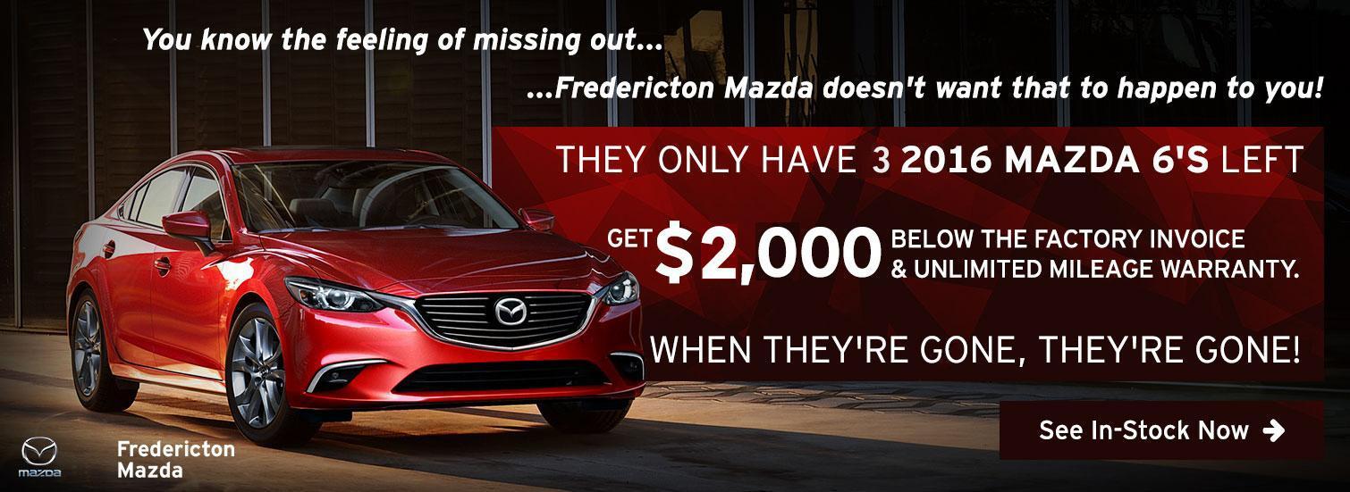 Fredericton Mazda - Last Mazda 6