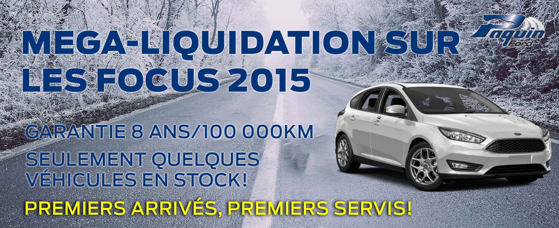 Ford Focus 2015 Paquin Ford Liquidation