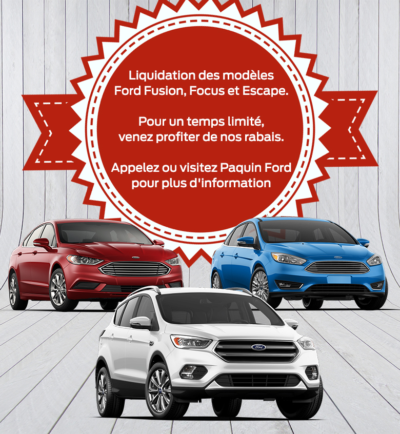 Offres spéciales liquidation Paquin Ford