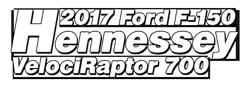 2017 Ford F-150 Hennessey VelociRaptor