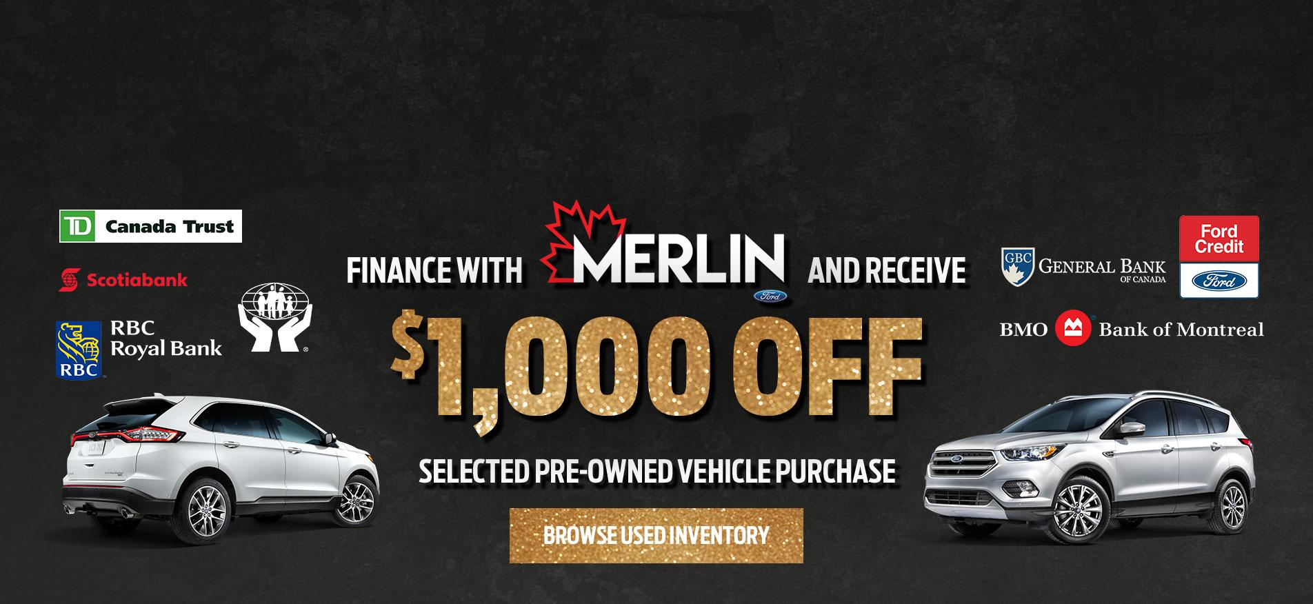 $1000 Off selected Pre-Owned Inventory at Merlin Ford