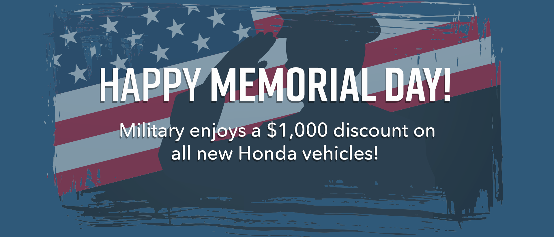Military enjoys $1000 discount on all new Honda vehicles!