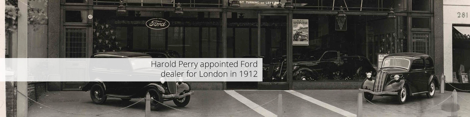 Harold Perrys appointed London Ford dealer in 1912