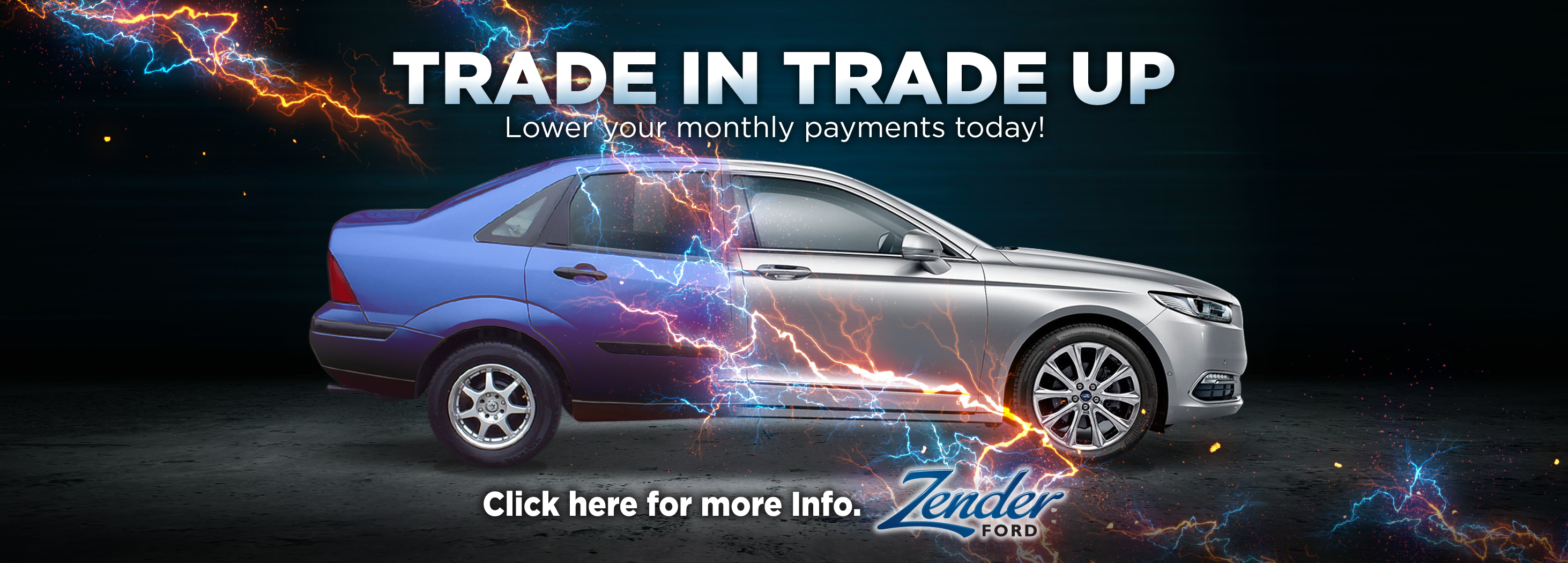 Trade In Trade Up at Zender Ford