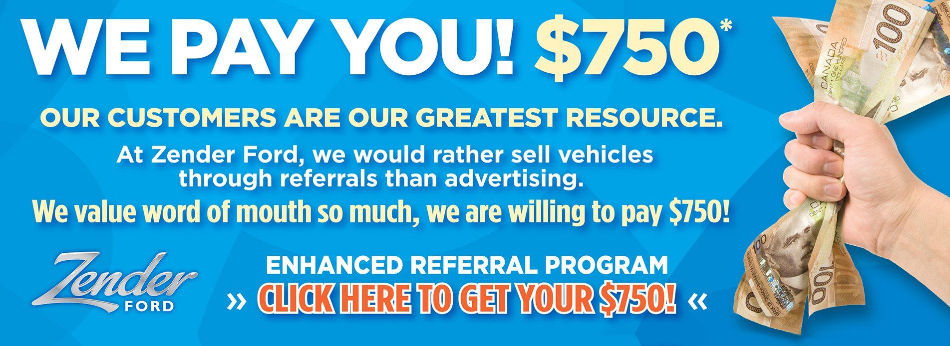Refer someone, get $750 at Zender Ford!
