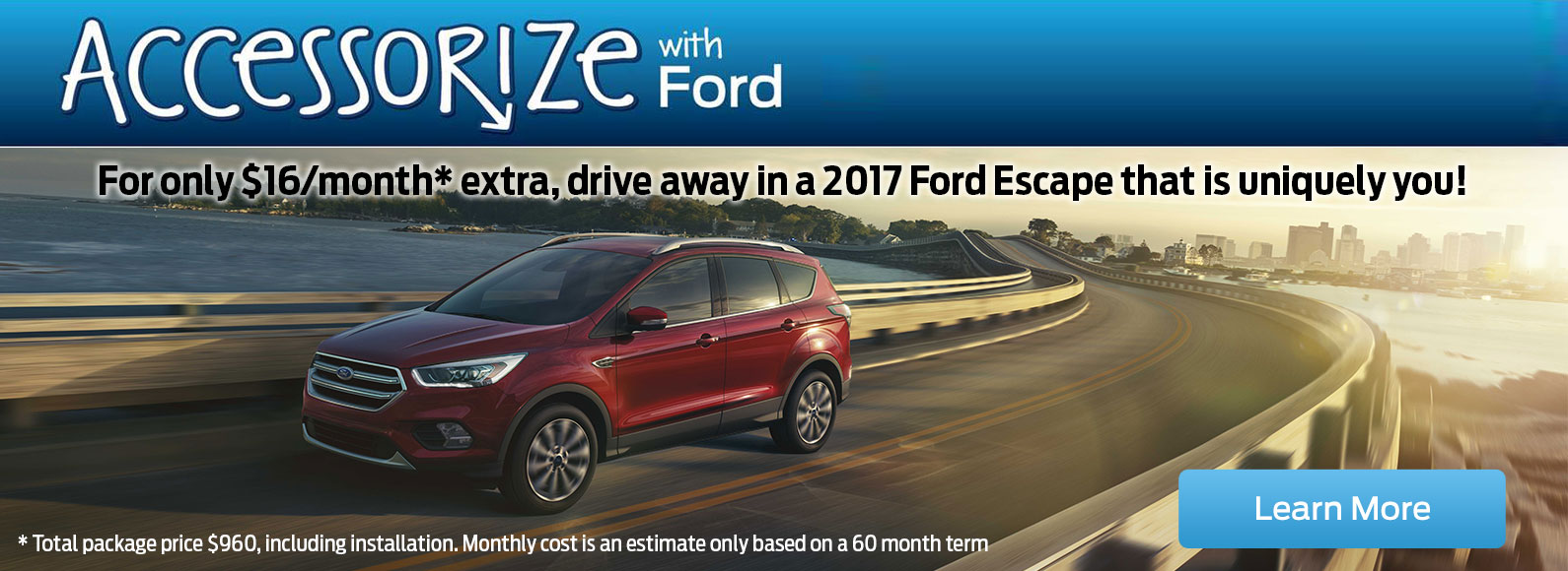 Accessorize your 2017 Ford Escape for only $16/month