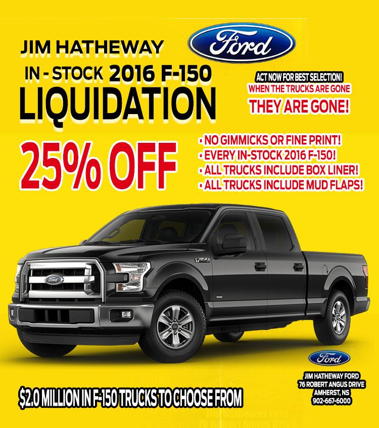 25% OFF 2016 F-150's Liquidation Sale at Jim Hatheway Ford