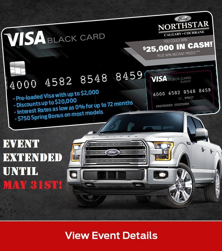 Northstar Ford Cochrane Black Visa Card Event Extended