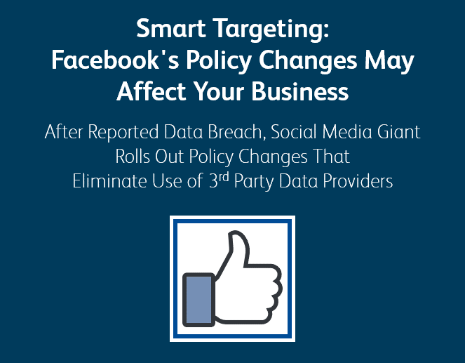 Smart Targeting: Facebook/Cambridge Analytica Policy Changes May Affect Your Business