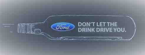 Don't  Drink or Drive Ford Bottle