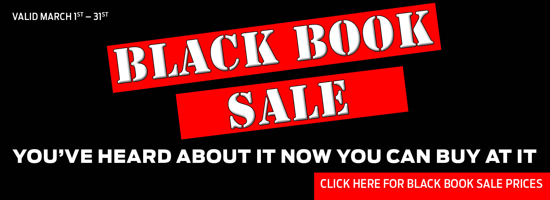 Black Book Sale from March 1st to March 31st at Terrace Totem Ford