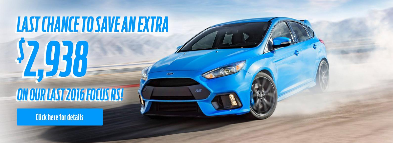 2016 Focus RS Save extra $2938!