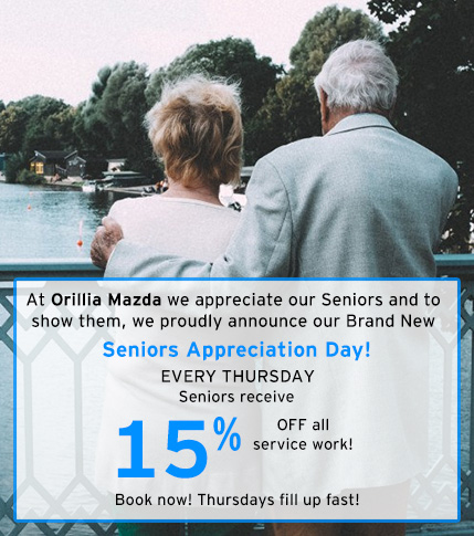 Orillia Mazda - Senior Appreciation Day - Free Service