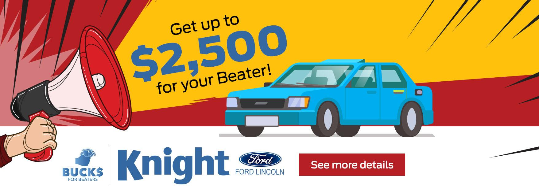 Bucks for beaters Knight Ford Lincoln