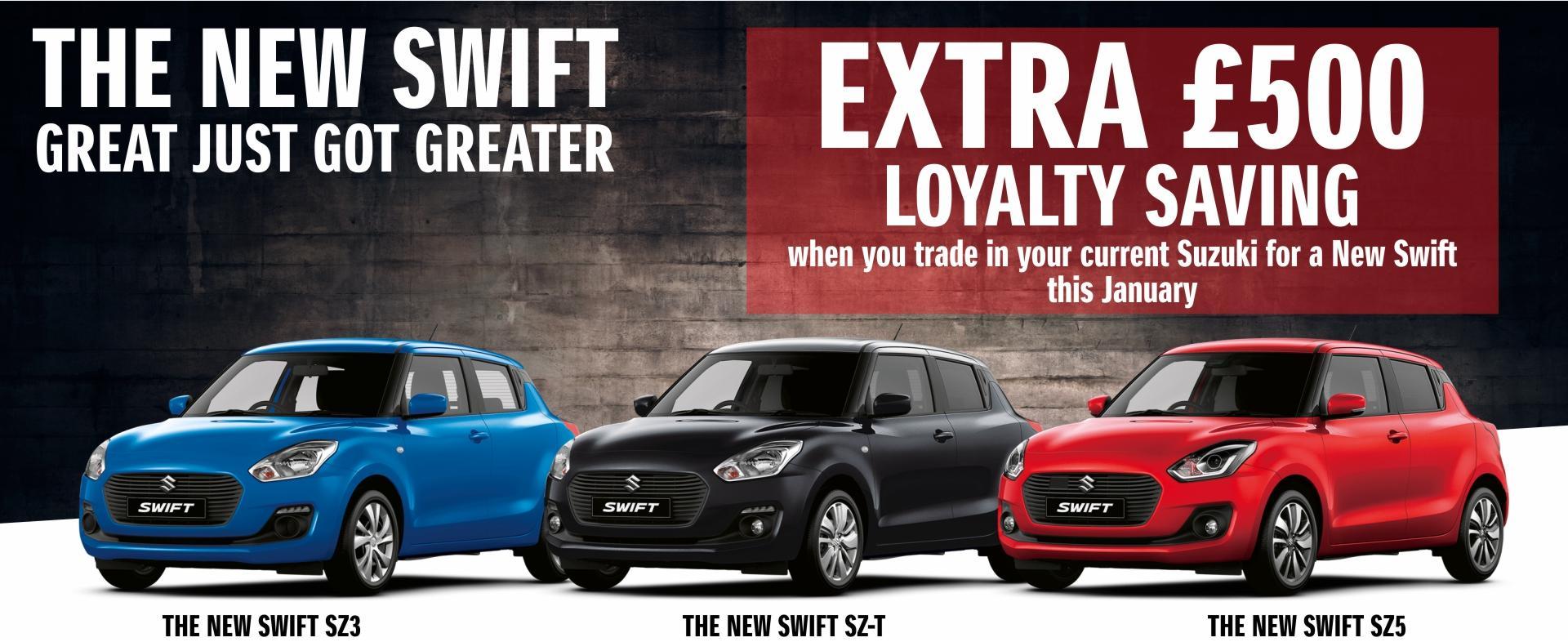 Extra £500 Loyalty Bonus on Swifts in January